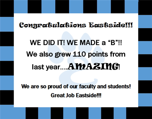 Eastside Elementary earned a B for their school grade.