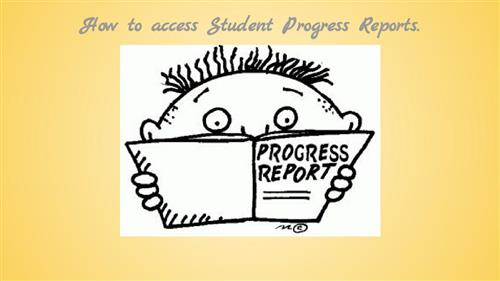How to access Student Progress Reports